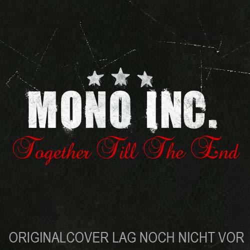 mono inc together till the end