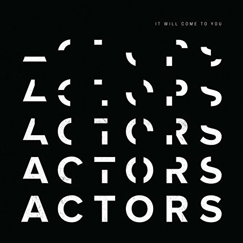 Actors It Will Come To You CD Cover