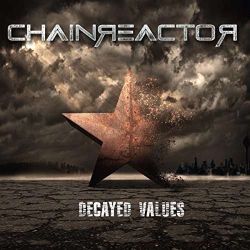Chainreactor Decayed Values CD Cover