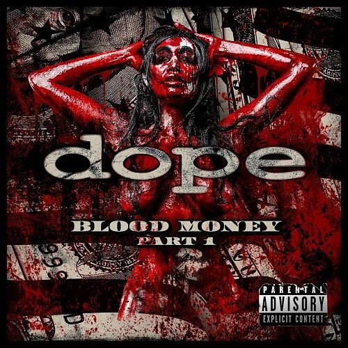 Dope Blood Money Part 1 CD Cover