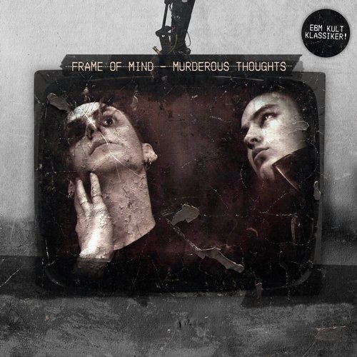 Frame Of Mind Murderous Thoughts CD Cover