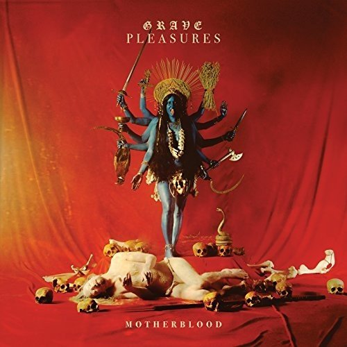 Grave Pleasures Motherblood CD Cover