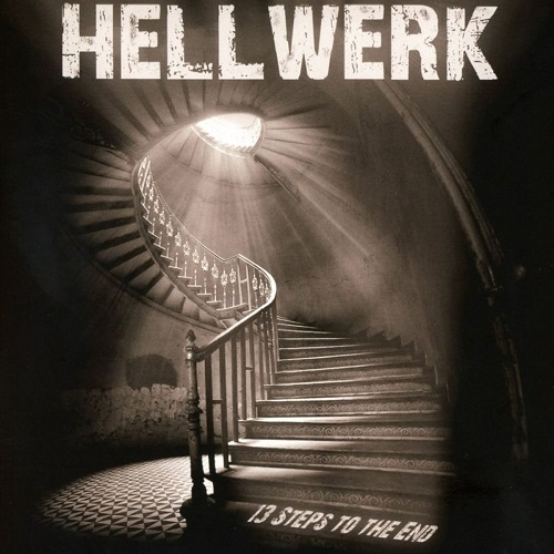 Hellwerk 13 Steps To The End CD Cover