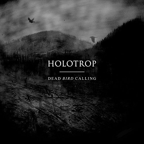 Holotrop Dead Bird Calling CD Cover