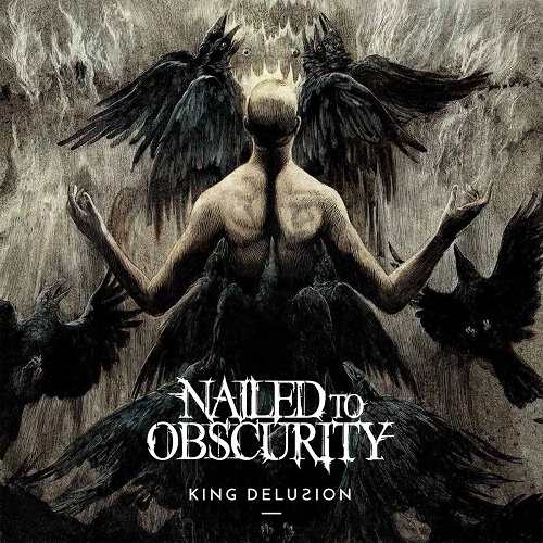 Nailed To Obscurity King Delusion CD Cover