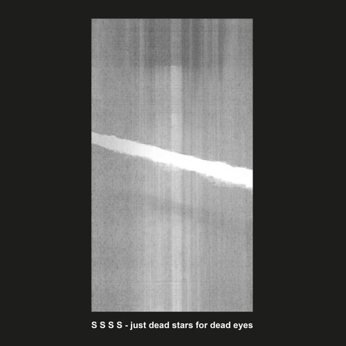 S S S S Just Dead Stars For Dead Eyes CD Cover