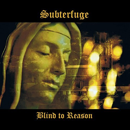Subterfuge Bilnd to Reason cd cover