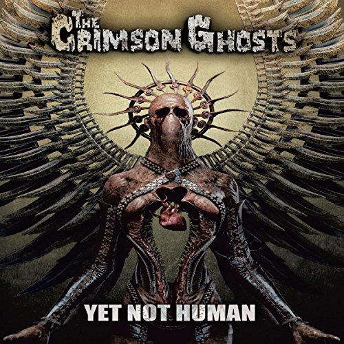 The Crimson Ghosts Yet Not Human CD Cover