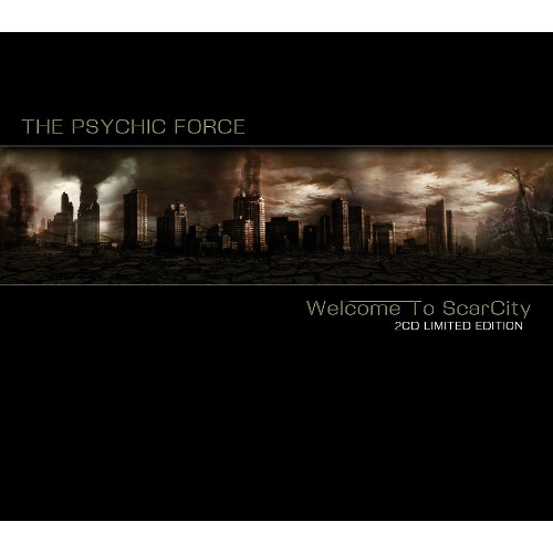 The Psychic Force Welcome To ScarCity CD Cover