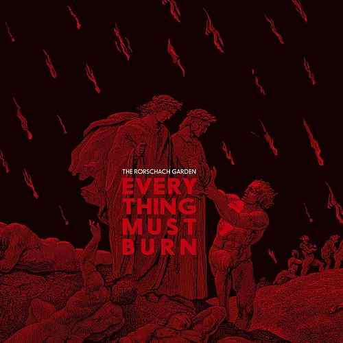 The Rorschach Garden Everything Must Burn CD Cover