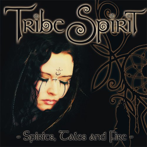 Tribe Spirit Spirit Tales And Fire CD Cover