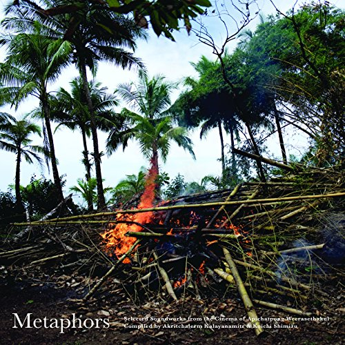 Various Artists Metaphors Selected Soundworks From The Cinema Of Apichatpong Weerasethakul CD Cover
