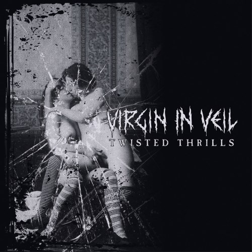 Virgin In Veil Twisted Thrills CD Cover