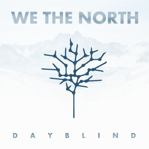 We The North Dayblind CD Cover