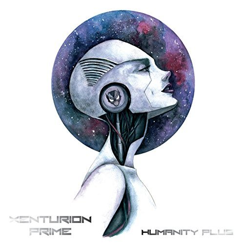 Xenturion Prime Humanity Plus CD Cover