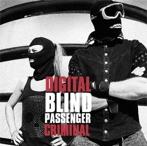 blind passenger digital criminal