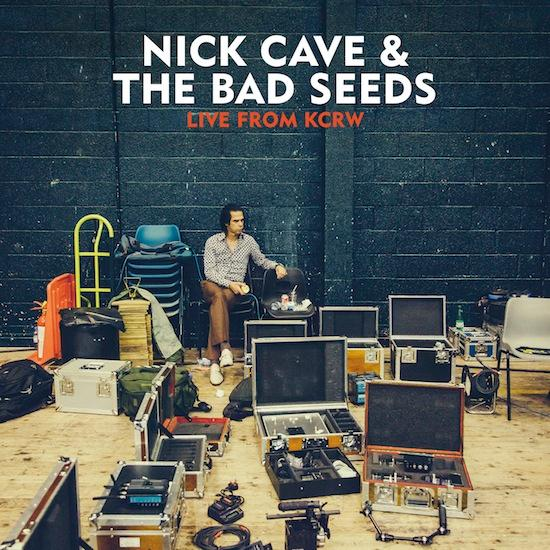 nick cave and the bad seeds live from kcrw