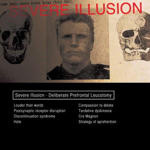 severe illusion deliberate prefontal leucotomy