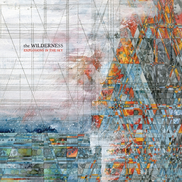 the wilderness explosions in the sky