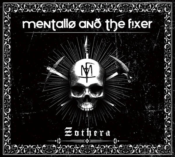 mentallo and the fixer zothera