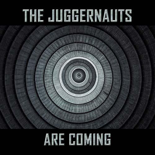 the juggernauts are coming cd cover