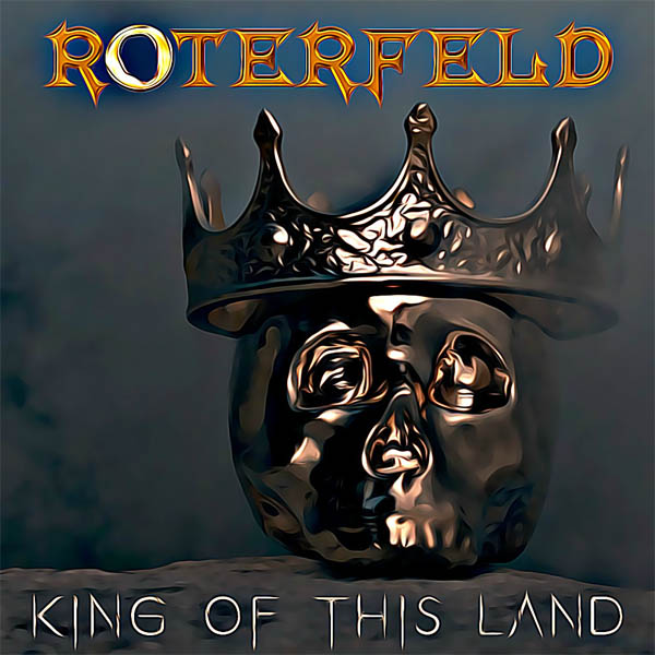 roterfeld king of this land
