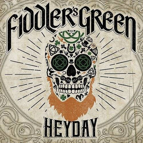 FIDDLERS GREEN Heyday