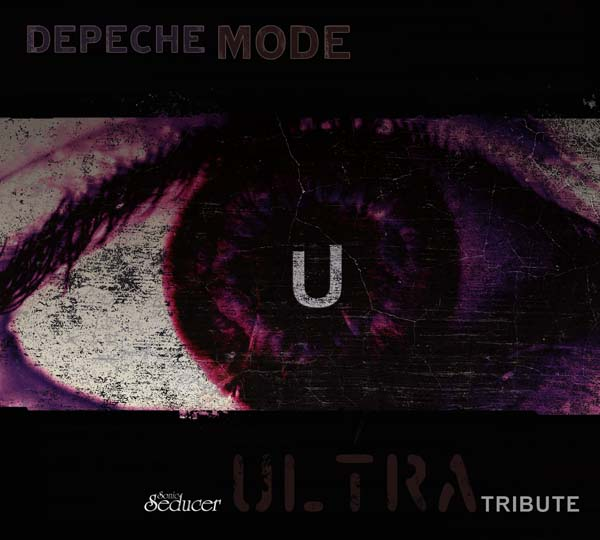 Depeche Mode Ultra Tribute CD-Compilation exklusive Coverversionen