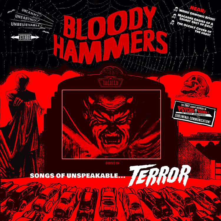 Bloody Hammers Songs Of Unspeakable Terror