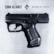 Coma Alliance Weapon Of Choice Cover kl