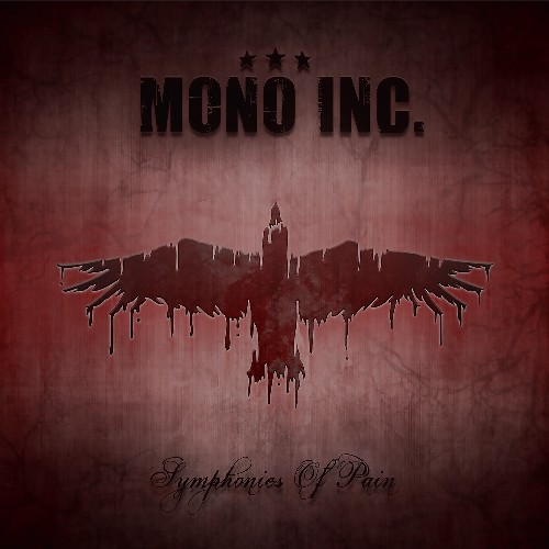 Mono Inc. Symphonies Of Pain