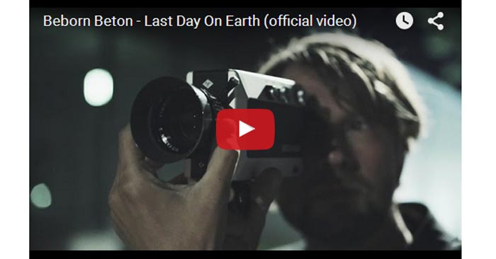 beborn beton last day on earth video clip