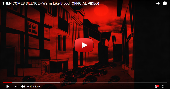 then comes silence warm like blood video clip